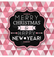 Merry Christmas and Happy New Year vintage badge vector image