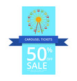 carousel tickets 50 off sale vector image vector image