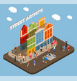 street artists isometric composition vector image vector image
