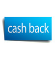 cash back blue square isolated paper sign on white vector image vector image