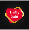 friday sale tag template for shop or web site red vector image