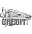 it takes credit to build credit text background vector image vector image