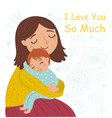 mom hugs her baabout maternal vector image