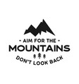 mountain adventure badge with quote - aim for the vector image vector image