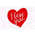 Vintage retro design eps 10 I love you red heart vector image vector image