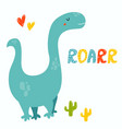 cute diplodocus dino roarr greeting card vector image vector image