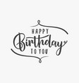 happy birthday to you simple letter vector image vector image