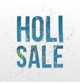 Holi Sale paper words Festival of Color vector image