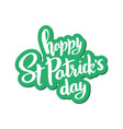 lettering for st patricks day on sticker vector image