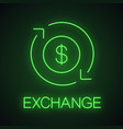 dollar currency exchange neon light icon vector image