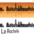 La Rochelle skyline in orange background vector image vector image
