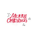 merry christmas wish quote hand drawn lettering vector image vector image