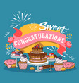 baked cakes cartoon poster vector image vector image