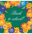 inscription back to school on background of green vector image vector image