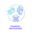 financial institutions concept icon vector image