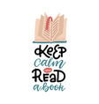 lettering inscription - keep calm and read a book vector image vector image