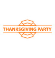 thanksgiving party logo simple style vector image vector image