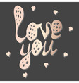 love you phrase with hearts vector image
