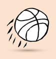 doodle a basket ball grunge hand-drawn style vector image