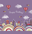 happy birthday card with doodle city seamless vector image vector image