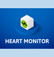 heart monitor isometric icon isolated on color vector image vector image