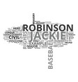 jackie robinson a civil rights hero text vector image vector image