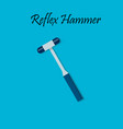 percussion hammer for medicine testing vector image vector image