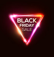 black friday sale on neon triangle background vector image vector image