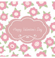 greeting card happy valentines day tender floral vector image vector image