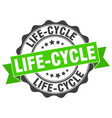 life-cycle stamp sign seal vector image vector image