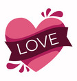 pink heart icon with ribbon and word love on top vector image
