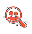 search job vacancy icon in comic style loupe vector image