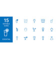 15 cocktail icons vector image vector image