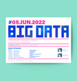 big data technology conference business design vector image vector image