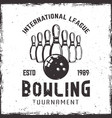 bowling ninepins and ball vintage emblem vector image
