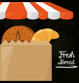 fresh bread shop food paper bag poster vector image