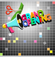 grand opening design with megaphone vector image vector image