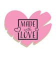 made with love handmade gifts shop isolated heart vector image vector image