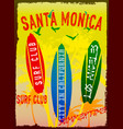 on the theme of surf and surf club santa monica vector image vector image