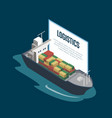 sea shipping logistics isometric poster vector image