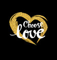 choose love lettering for poster vector image vector image