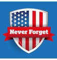 Never Forget - 11 september vector image vector image