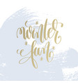 winter fun hand lettering holiday poster vector image vector image