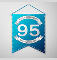 blue pennant with inscription ninety five years vector image vector image
