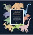 learn dinosaurs - colorful flat design style vector image vector image