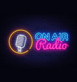 on air radio neon logo on air radio neon vector image