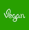 vegan hand written calligraphy lettering vector image vector image