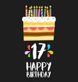 happy birthday cake card 17 seventeen year party vector image vector image