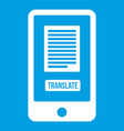 translate application on a smartphone icon white vector image vector image