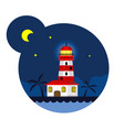 lighthouse in the night vector image vector image